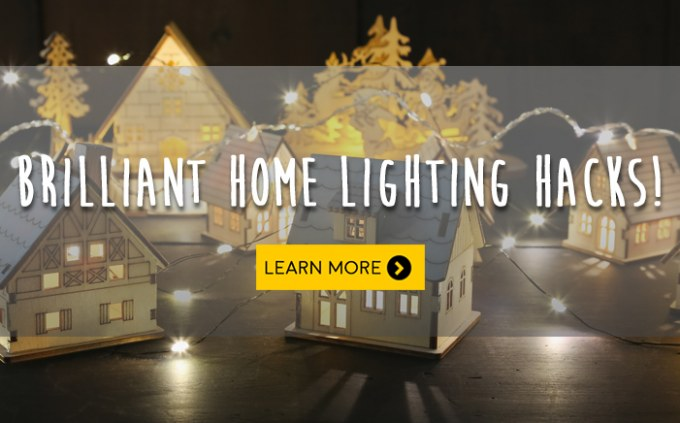 5 Hacks For Brilliant Home Lighting